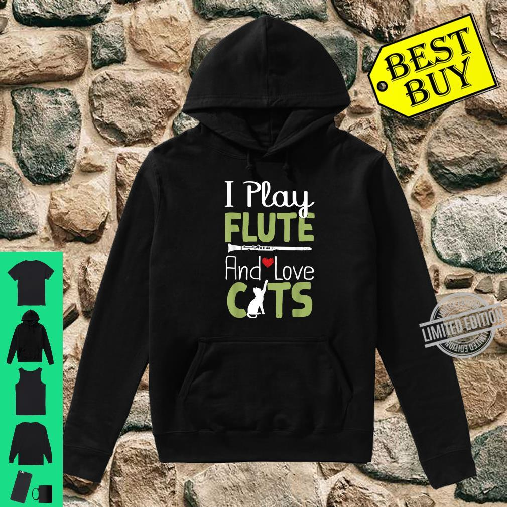 Funny Flute Player Shirt I Play Flute And Love Cats Shirt hoodie