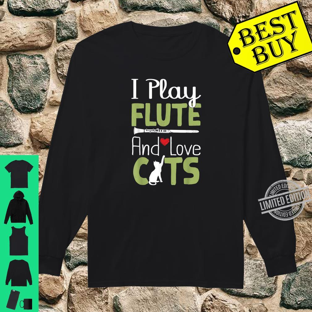Funny Flute Player Shirt I Play Flute And Love Cats Shirt long sleeved