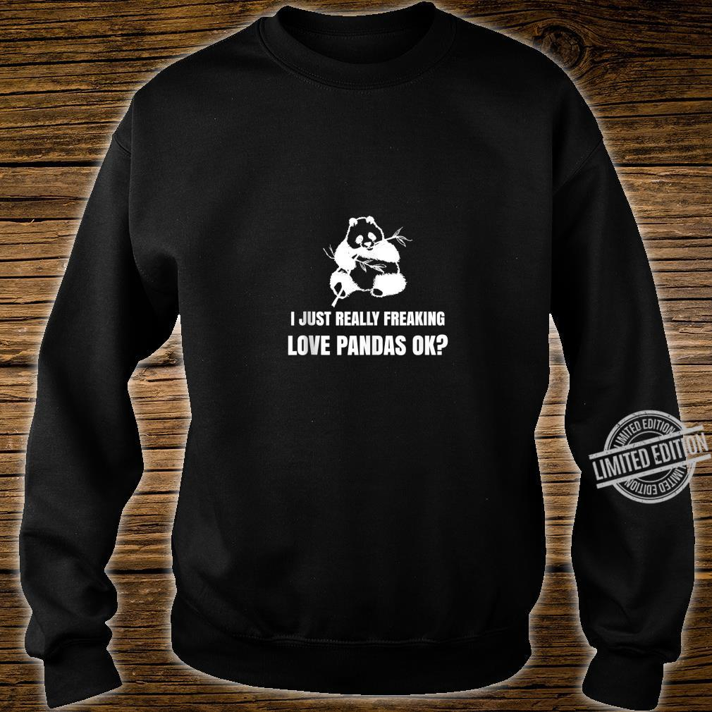 Funny I Just Really Freaking Love All Pandas Shirt sweater