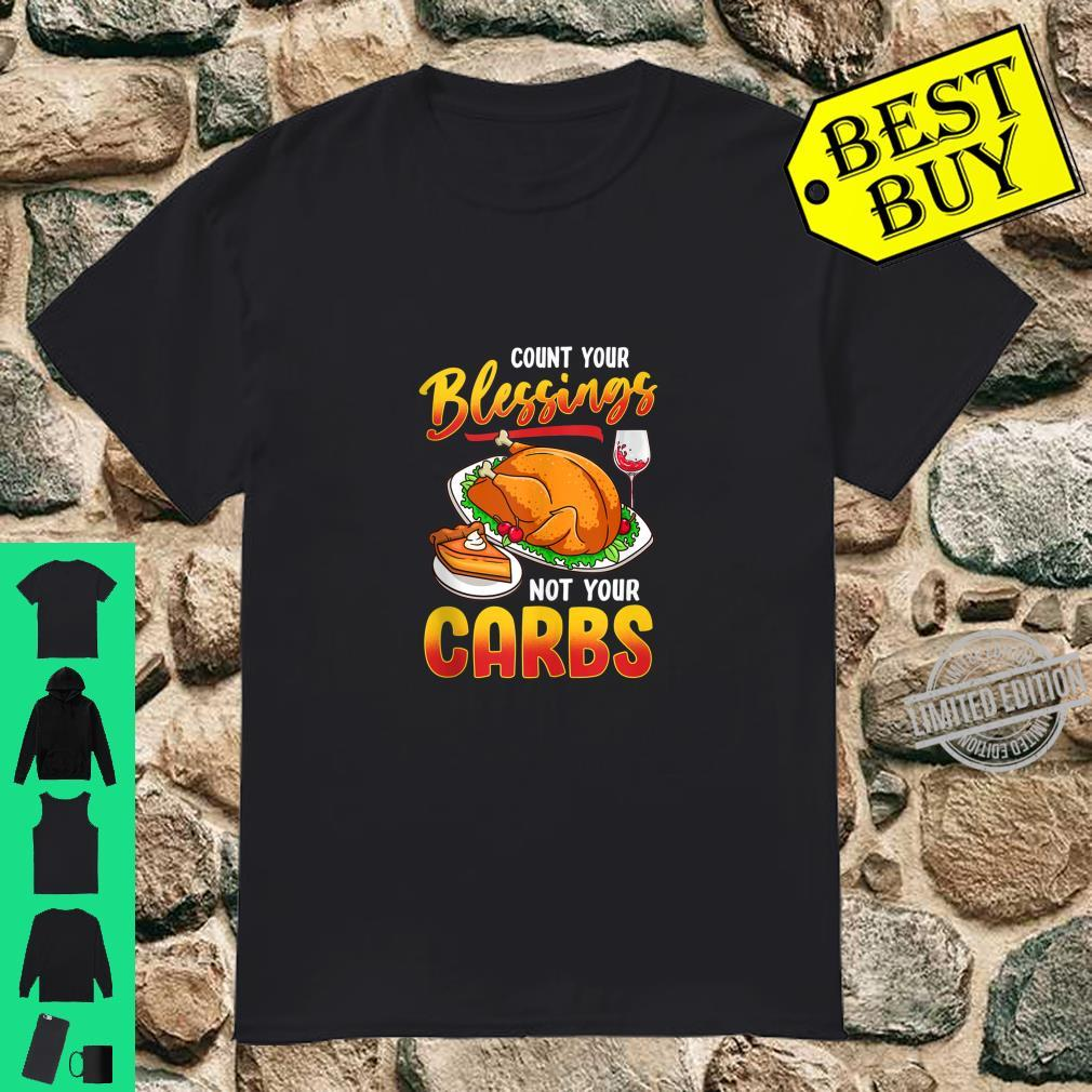Funny Thanksgiving Turkey Day Feast Mode Count Your Blessing Shirt