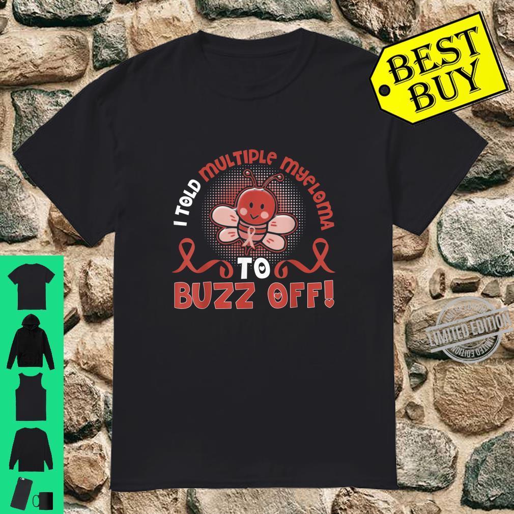Funny multiple myeloma bee buzz off Shirt