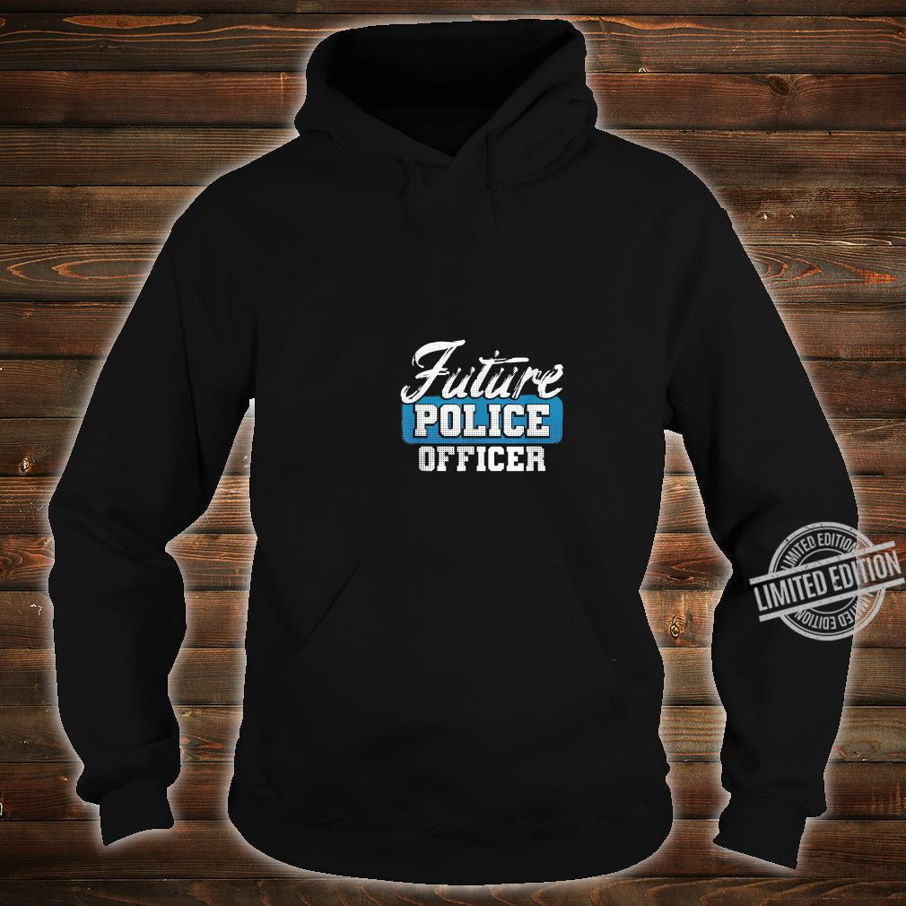 Future Police Officer Idea for Son from Police Dad Shirt hoodie