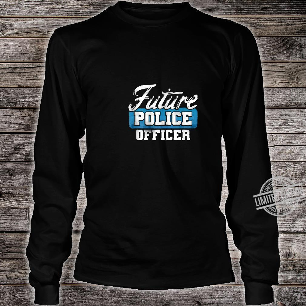Future Police Officer Idea for Son from Police Dad Shirt long sleeved