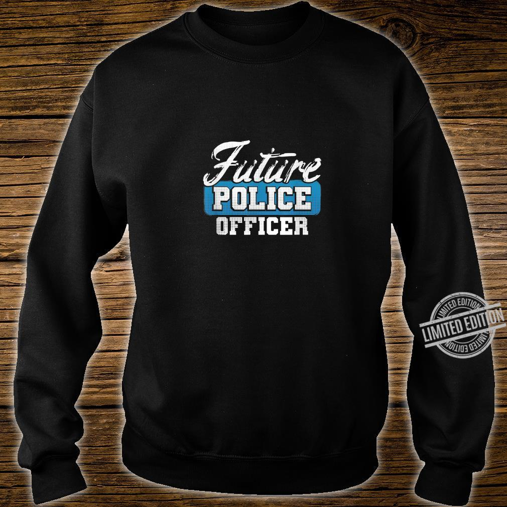 Future Police Officer Idea for Son from Police Dad Shirt sweater