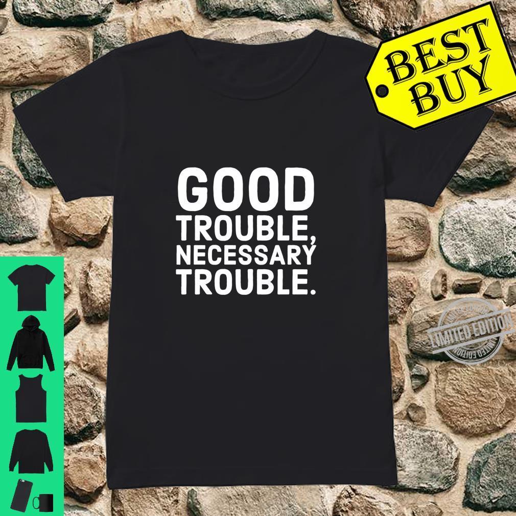 Good Trouble Necessary Trouble John Lewis Tribute Shirt ladies tee