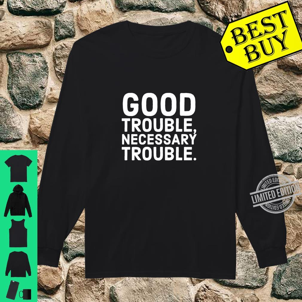 Good Trouble Necessary Trouble John Lewis Tribute Shirt long sleeved