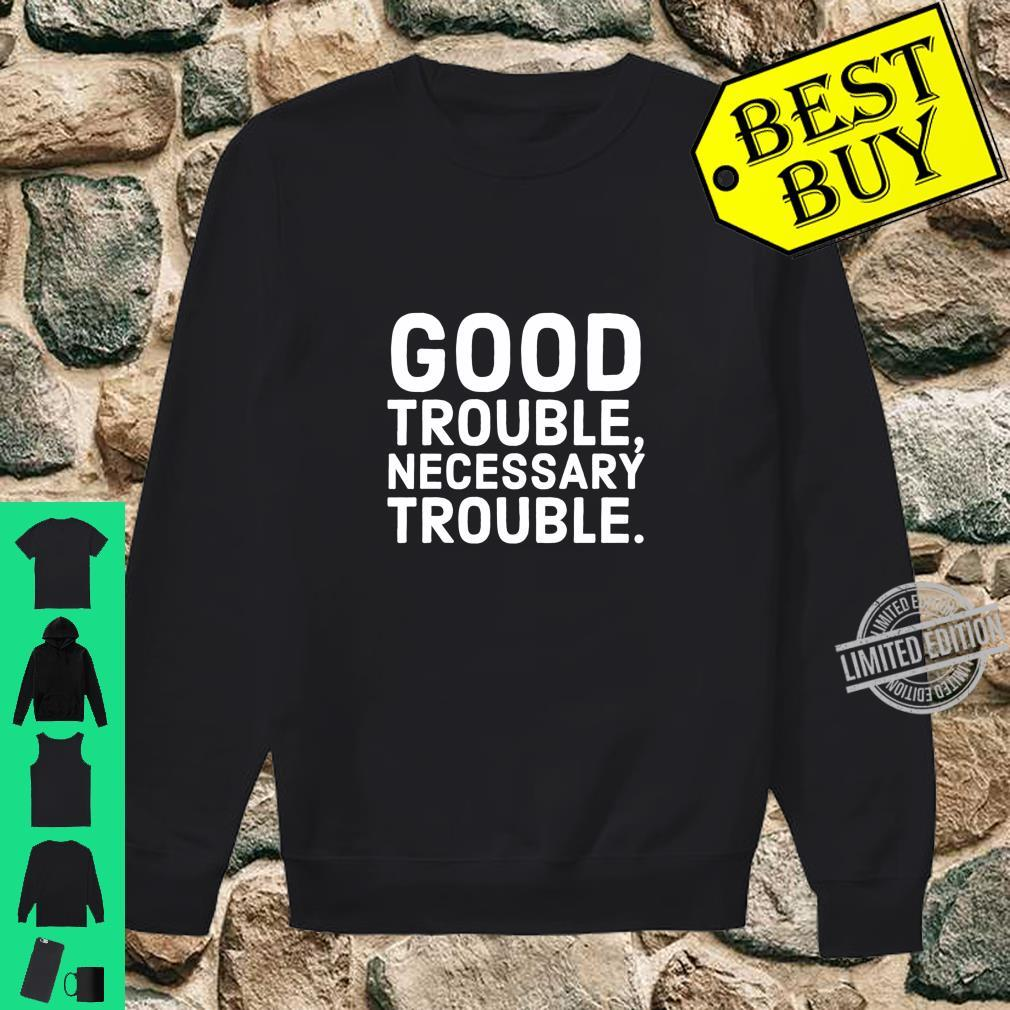 Good Trouble Necessary Trouble John Lewis Tribute Shirt sweater