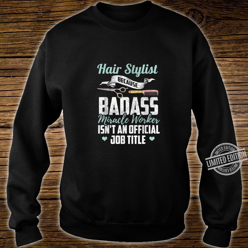 Hairstylist Shirt Hairdresser Quote Hairstylist Shirt sweater