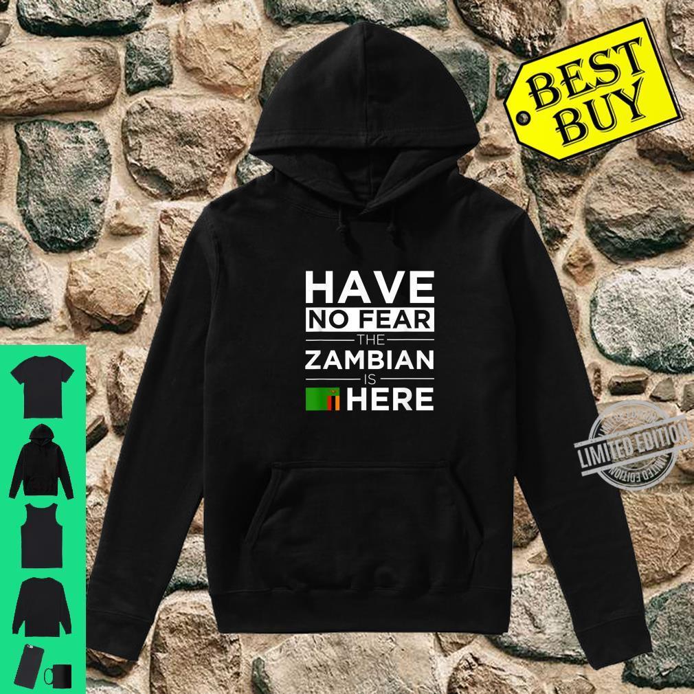 Have No Fear The Zambian is here Pride African Proud Zambia Shirt hoodie