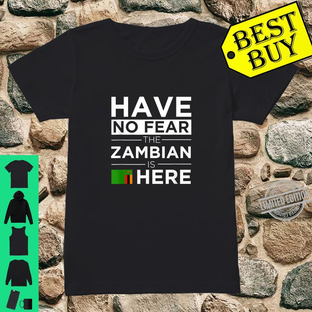 Have No Fear The Zambian is here Pride African Proud Zambia Shirt ladies tee