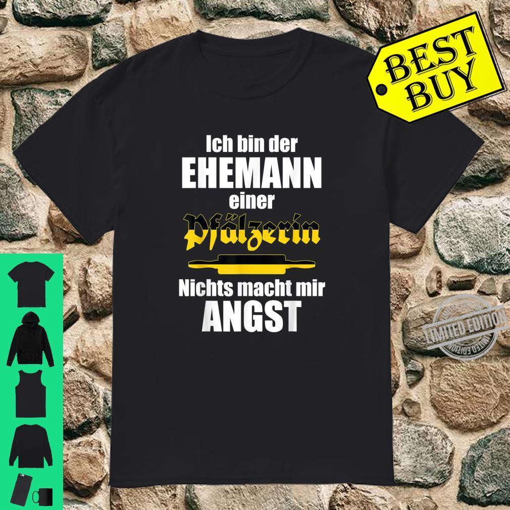 Herren Lustiger Pfälzer Spruch Ehemann einer Pfälzerin Pfalz Shirt