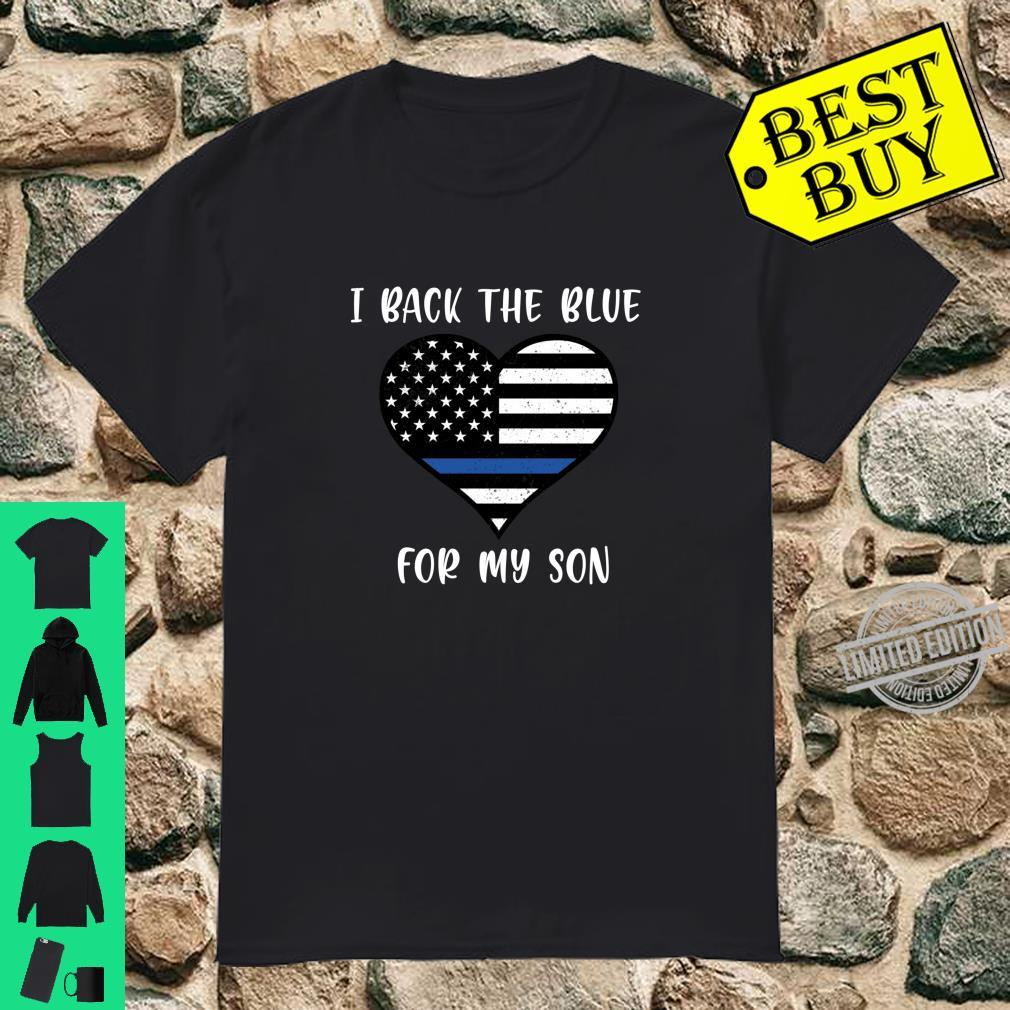 I Back The Blue For My Son Police Shirt