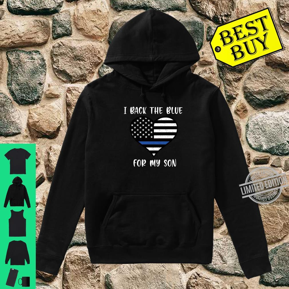 I Back The Blue For My Son Police Shirt hoodie