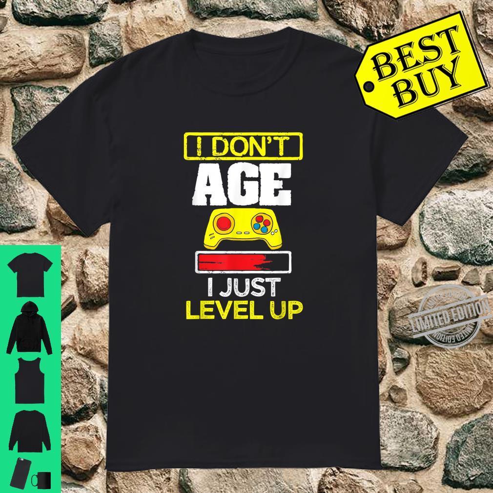 I Don't Age I Just Level Up Fun Gaming Birthday Gamer Shirt