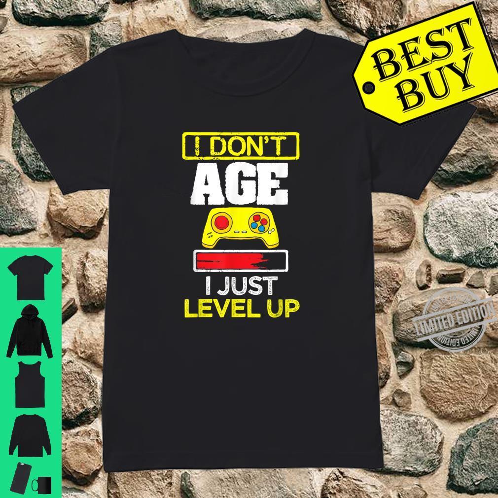 I Don't Age I Just Level Up Fun Gaming Birthday Gamer Shirt ladies tee