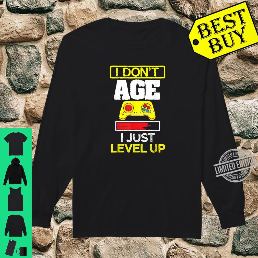 I Don't Age I Just Level Up Fun Gaming Birthday Gamer Shirt long sleeved