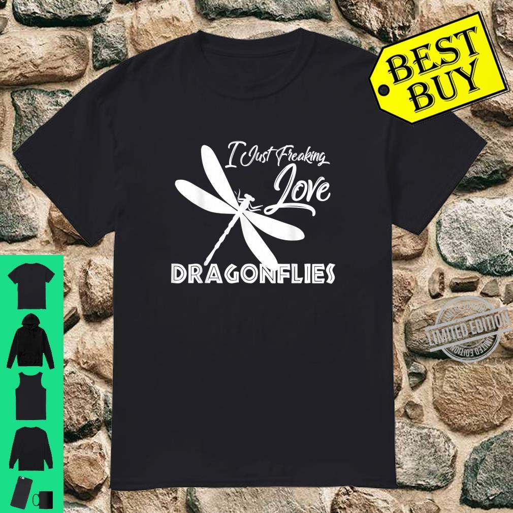 I Just Freaking Love Dragonflies Colorful Insects Souvenir Shirt