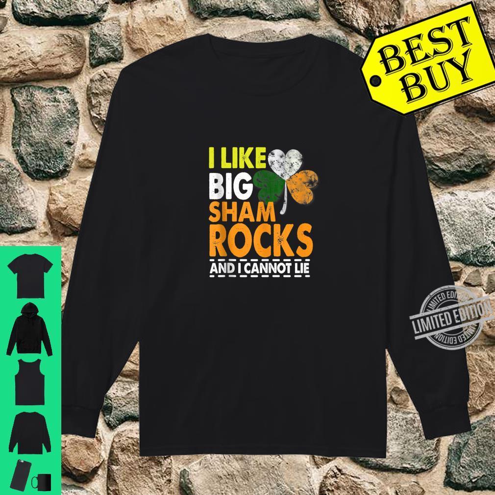 I Like Big Shamrocks Saint Patrick's Day Boobs Shirt long sleeved