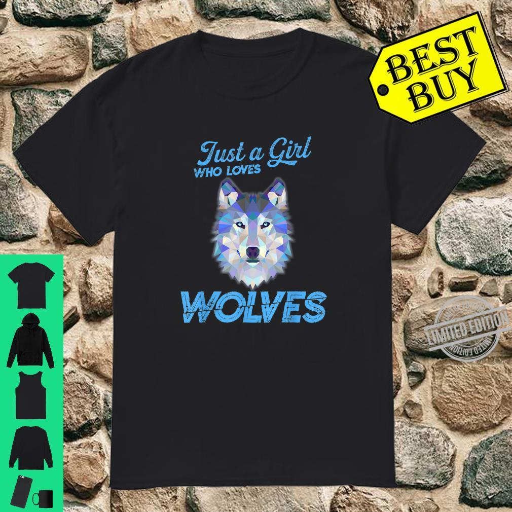 Just a Girl Who Loves Wolves Girl Shirt