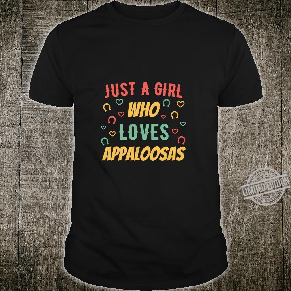 Just a Girl who Loves Appaloosas Distressed Horse Shirt