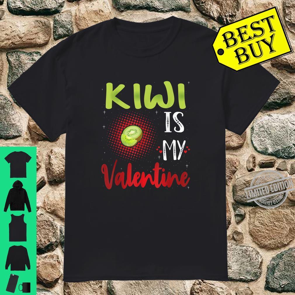 Kiwi Is My Valentine Kiwi Valentine's Day Shirt