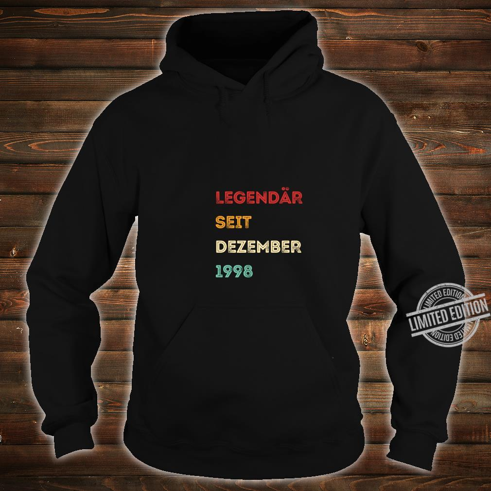 Legendär seit Dezember 1998 21. Geburtstag Langarmshirt Shirt hoodie