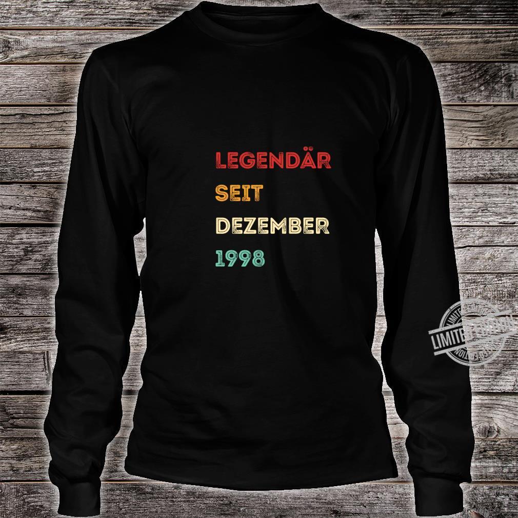 Legendär seit Dezember 1998 21. Geburtstag Langarmshirt Shirt long sleeved