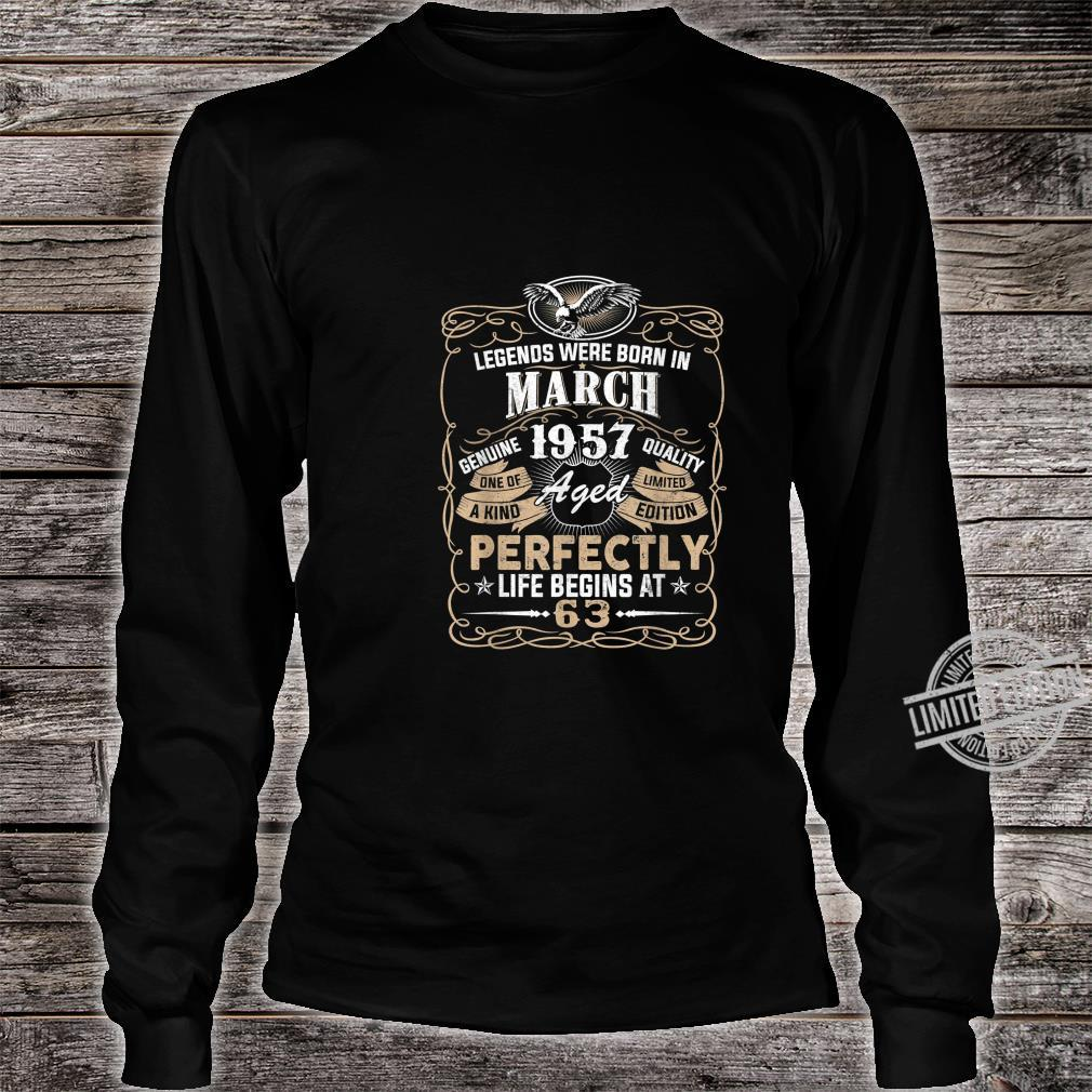 Legends Born In MARCH 1957 63rdth Awesome Birthday Shirt long sleeved
