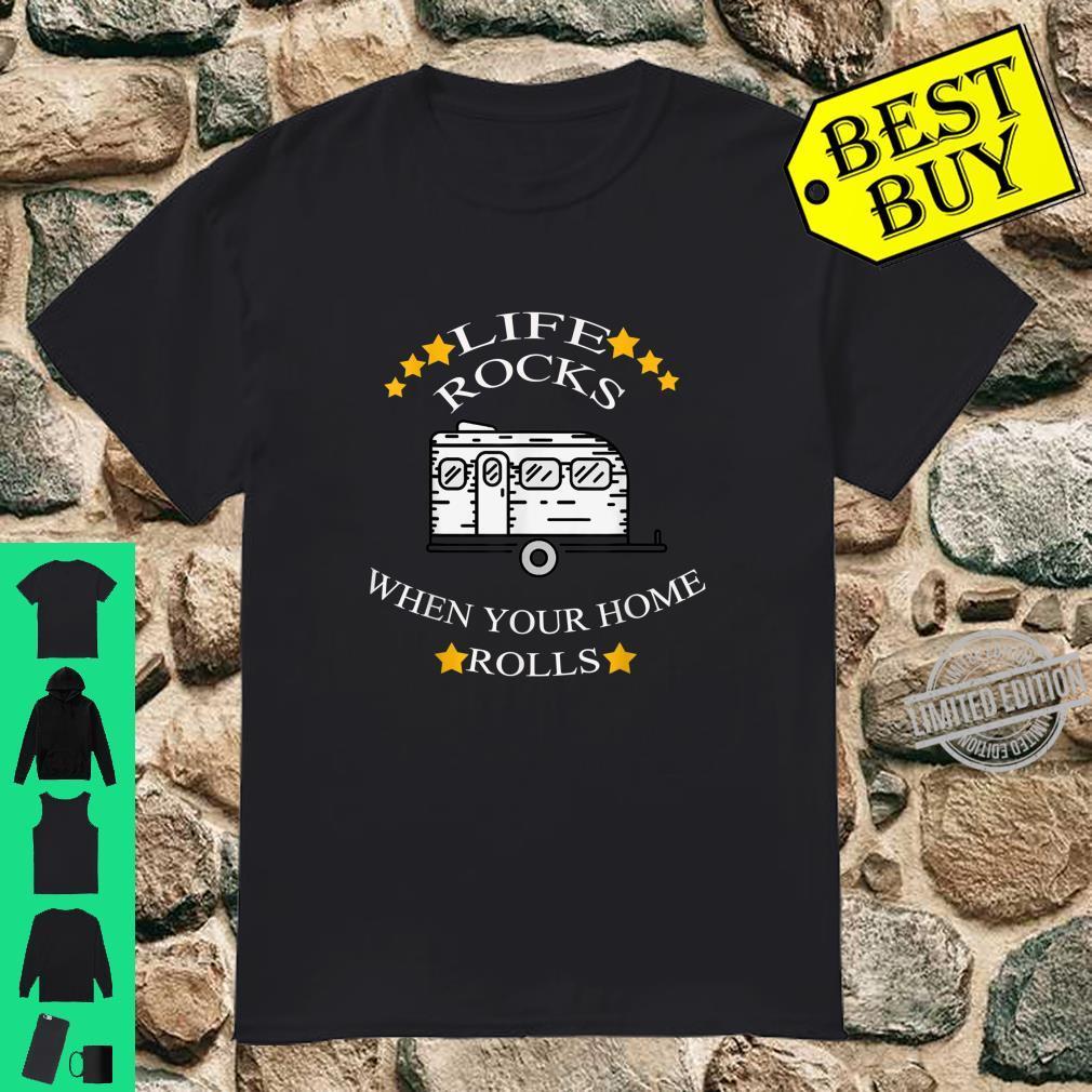 Life Rocks Wohnmobil Camping Camper Vanlife Zelten Caravan Shirt