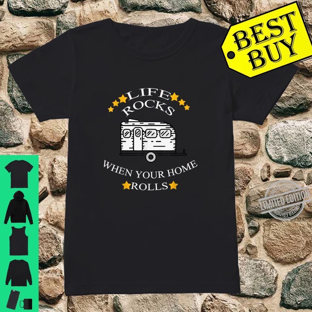 Life Rocks Wohnmobil Camping Camper Vanlife Zelten Caravan Shirt ladies tee
