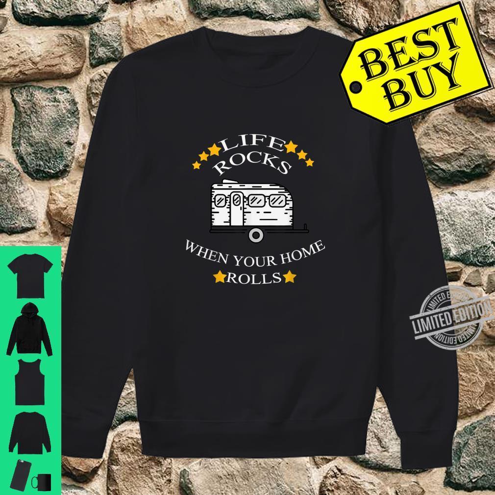 Life Rocks Wohnmobil Camping Camper Vanlife Zelten Caravan Shirt sweater