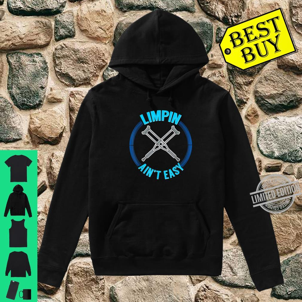 Limpin Aint Easy Therapy Physical Therapist Shirt hoodie