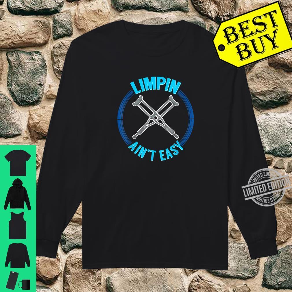 Limpin Aint Easy Therapy Physical Therapist Shirt long sleeved