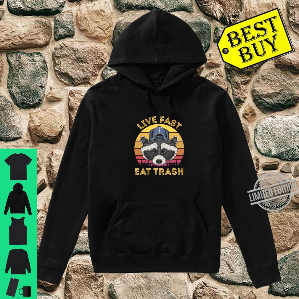 Live Fast Eat Trash Raccoon Retro Sun Shirt hoodie