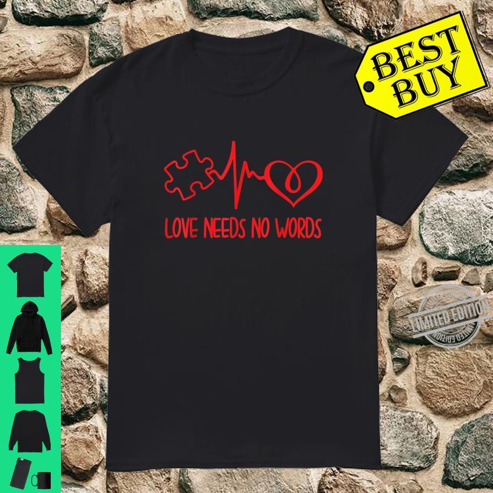 Love Needs No Words Puzzle Heart Autism Awareness Shirt