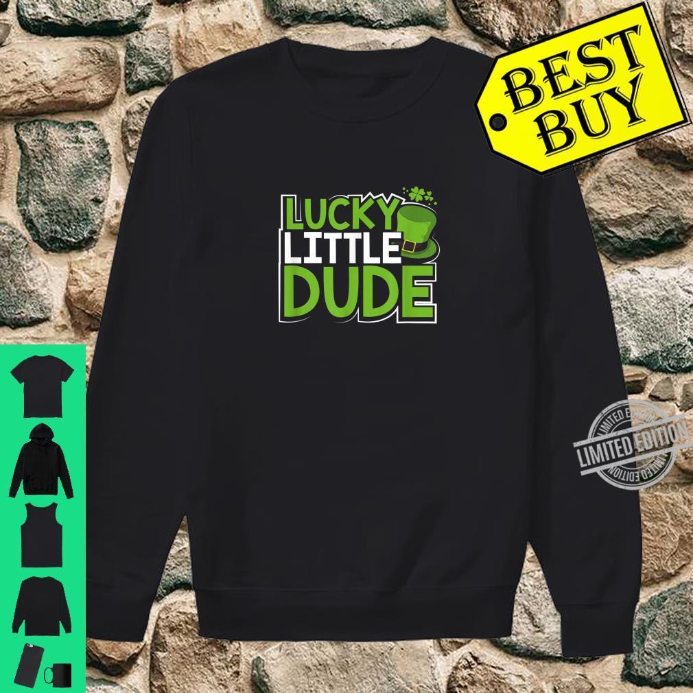 Lucky Little Dude Shirt St Patricks Day for Son Shirt sweater
