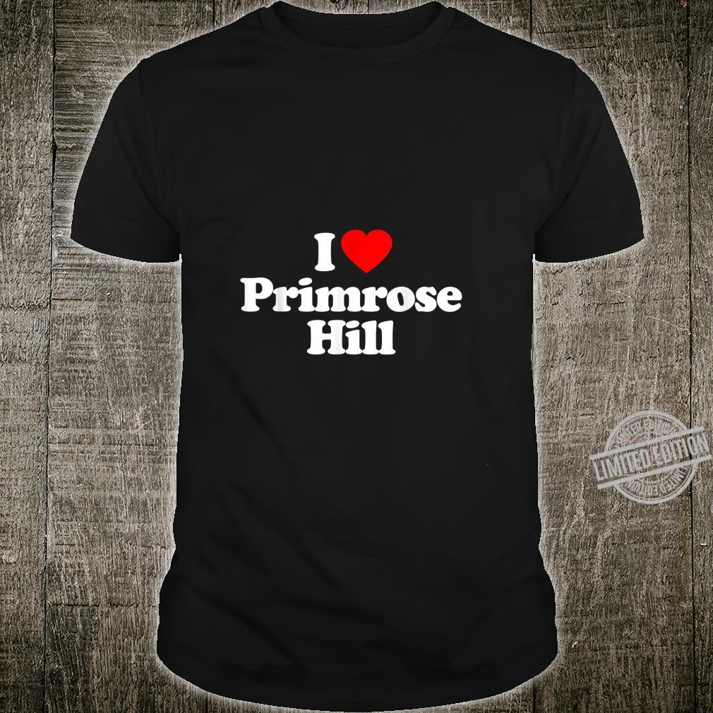 Mens I Love Primrose Hill Heart British Tourist Souvenir Shirt
