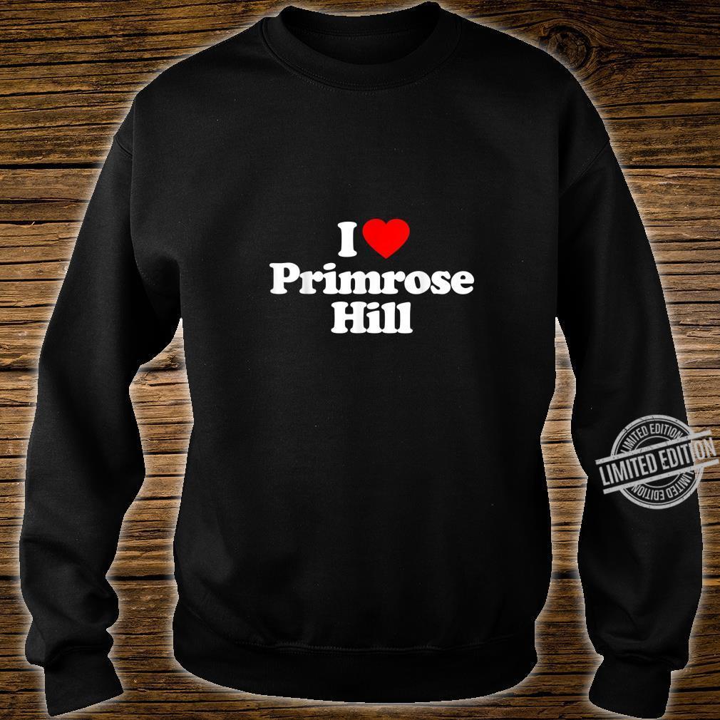 Mens I Love Primrose Hill Heart British Tourist Souvenir Shirt sweater