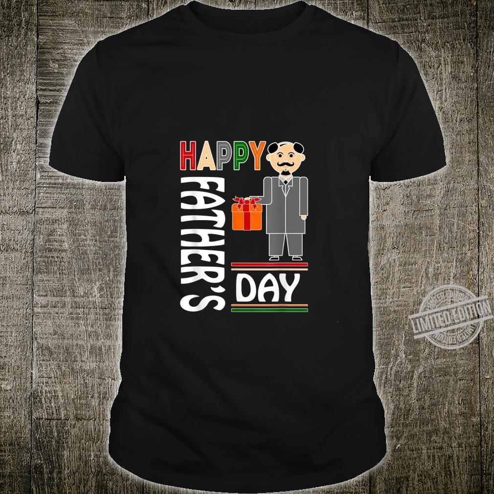 Mens The best, Happy Father's Day, make your father happy Shirt