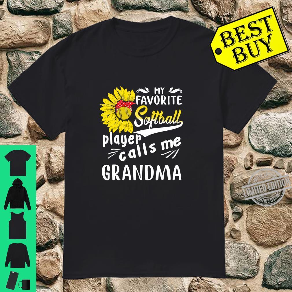 My Favorite Softball Player Calls Me Grandma Sunflower Shirt