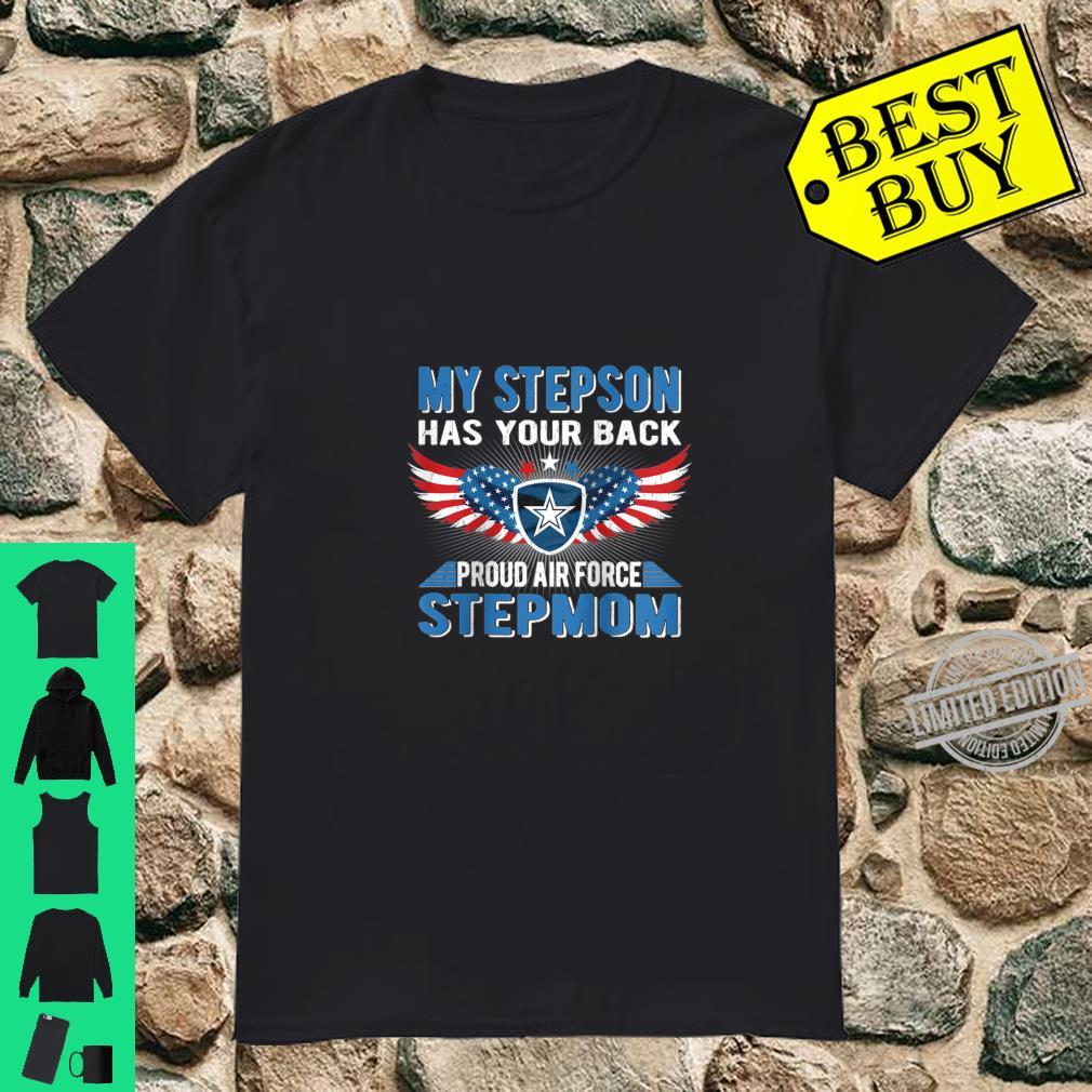 My Stepson Has Your Back Proud Air Force Stepmom Military Shirt