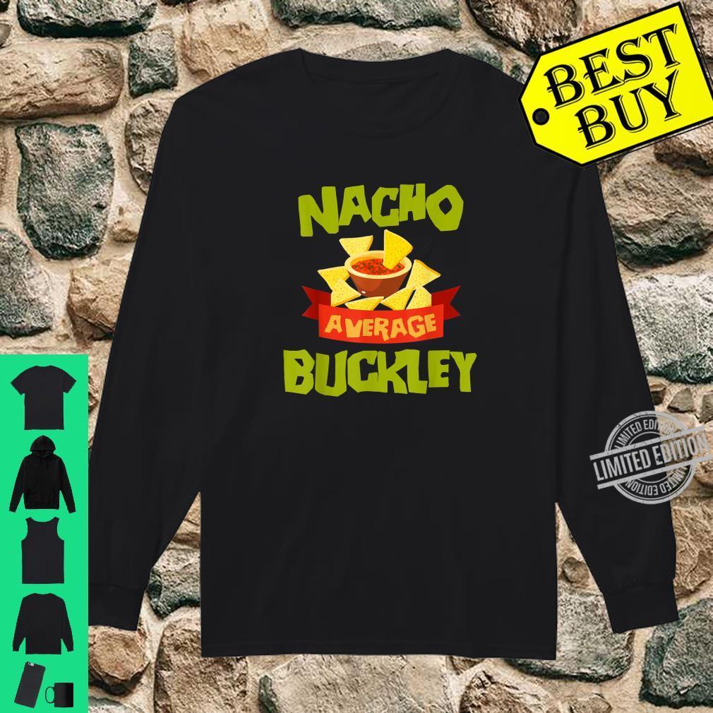 NACHO AVERAGE BUCKLEY Birthday Personalized Surname Shirt long sleeved