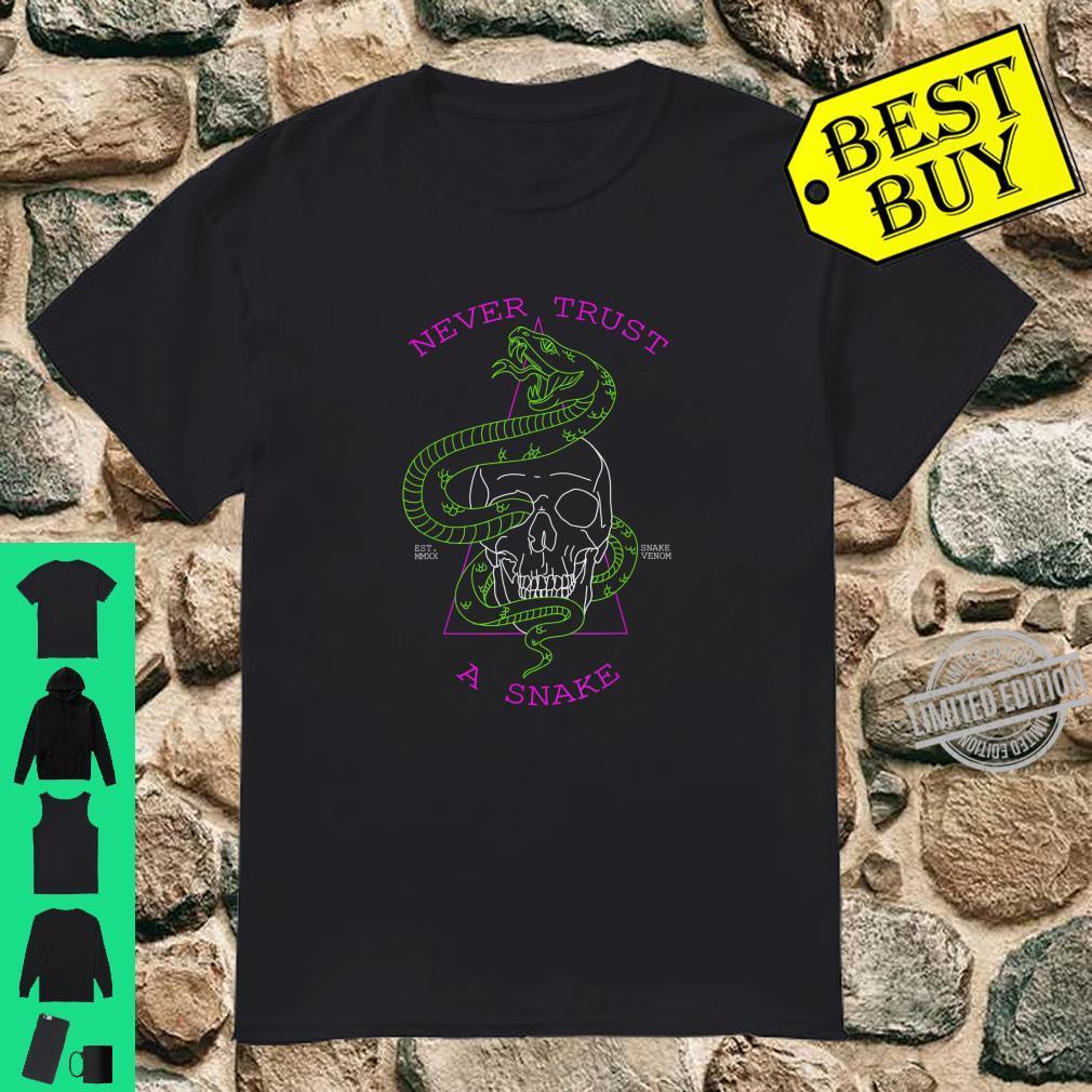 Never Trust A Snake Skull & Snake Shirt