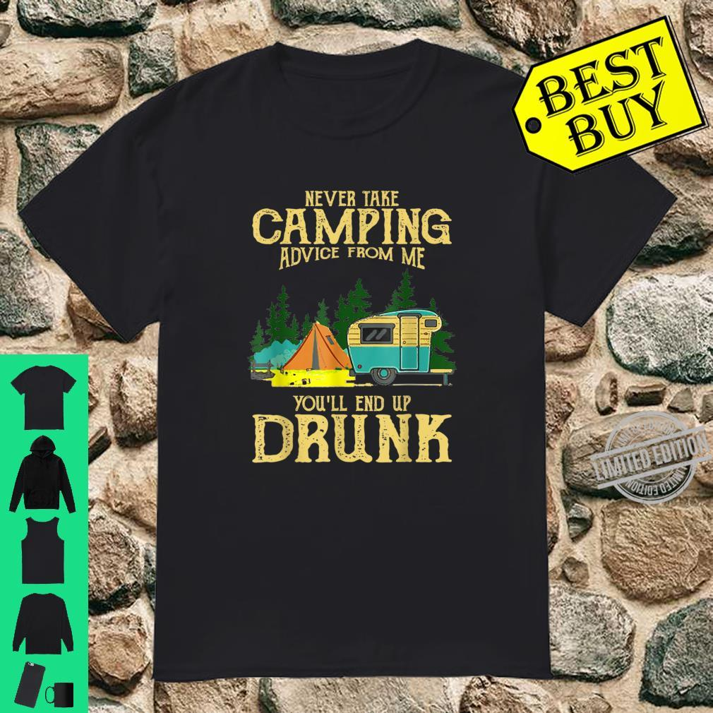 Never take camping advices froms mes endss Vintage Shirt