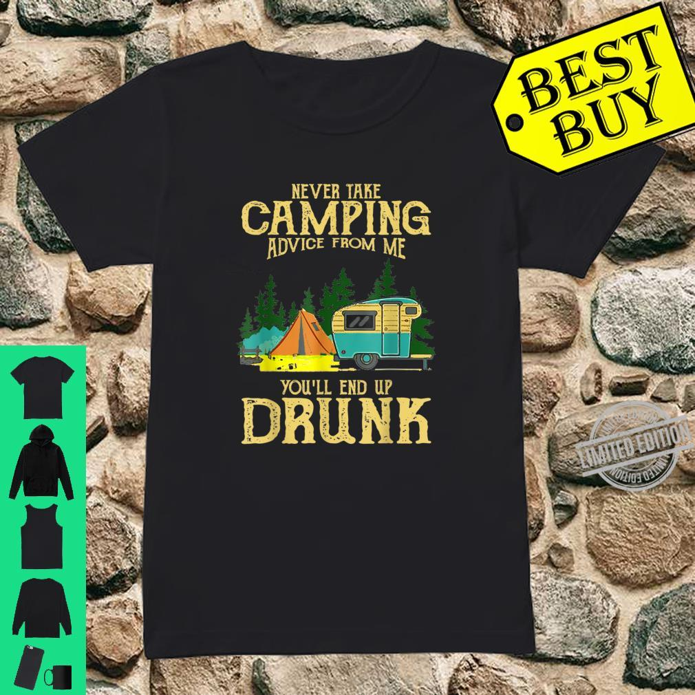 Never take camping advices froms mes endss Vintage Shirt ladies tee