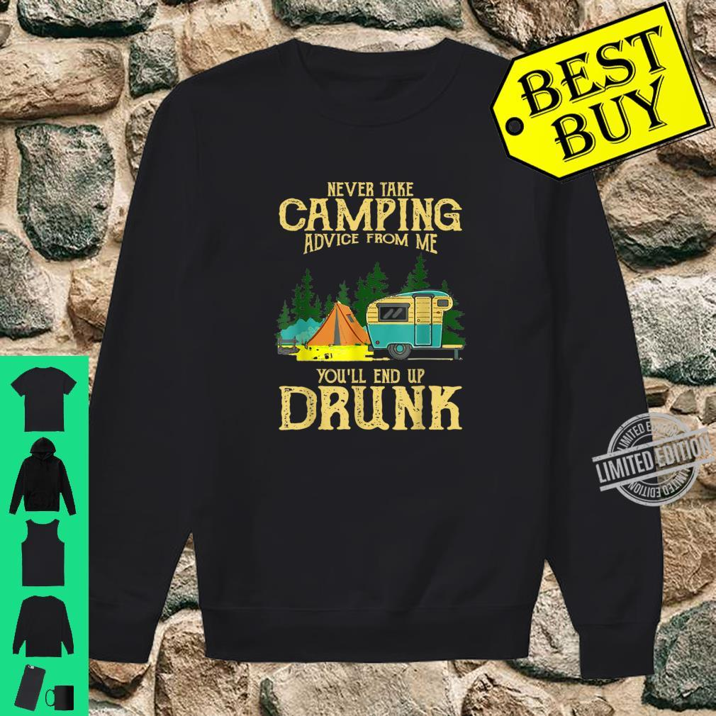 Never take camping advices froms mes endss Vintage Shirt sweater