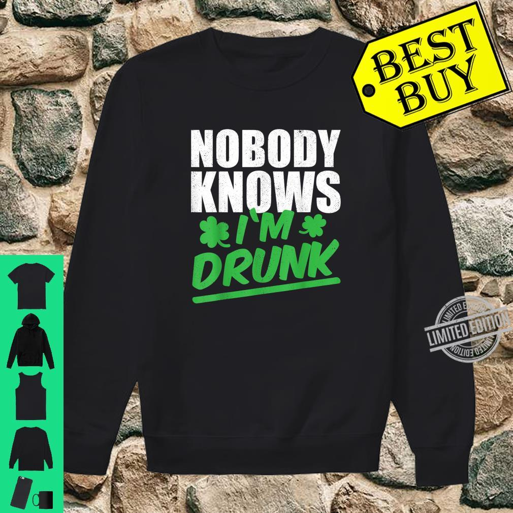 Nobody Knows I'm Drunk St Patricks Day 2020 Shirt sweater