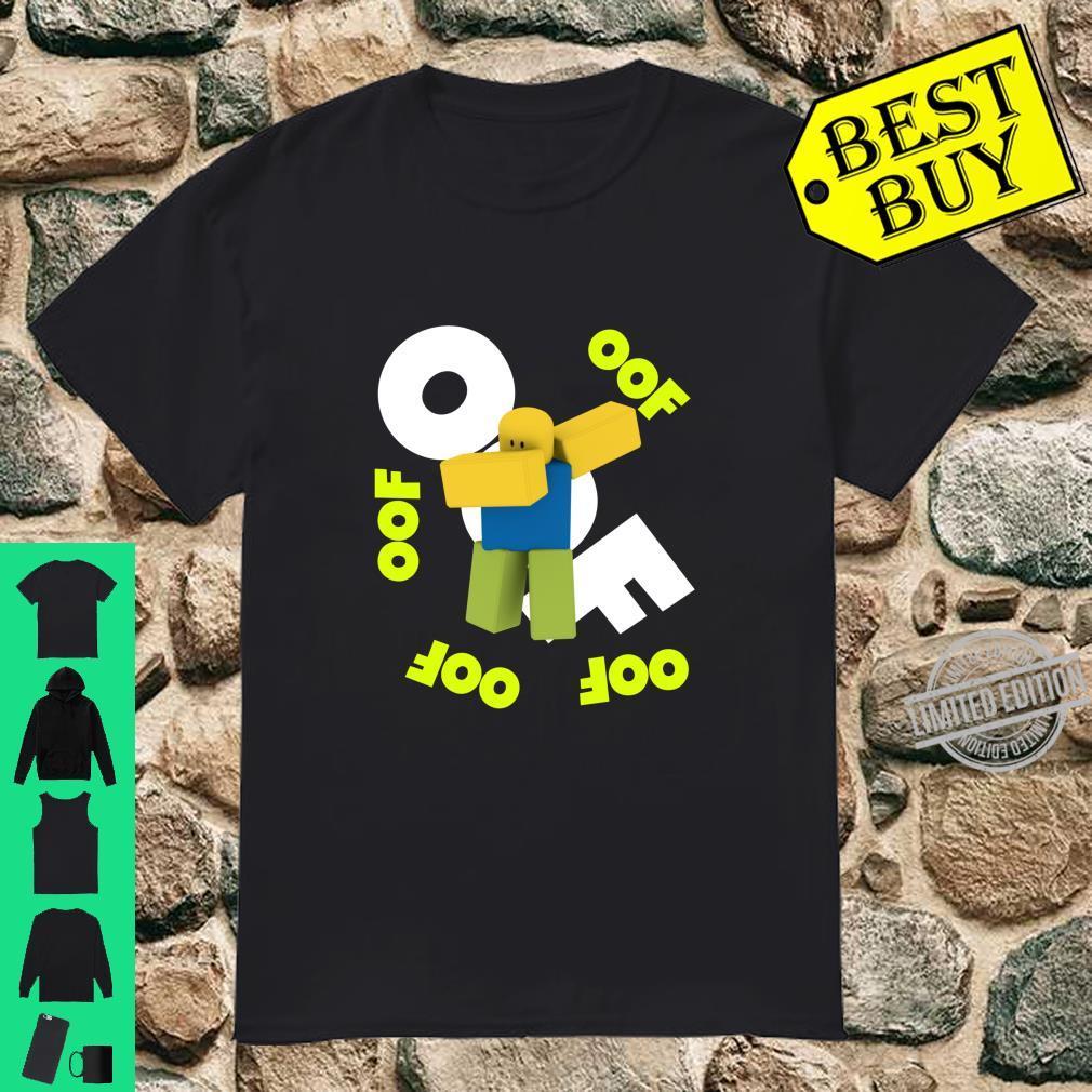 OOF Meme Dabbing Dancing Dab Noob Gamer Idea Shirt