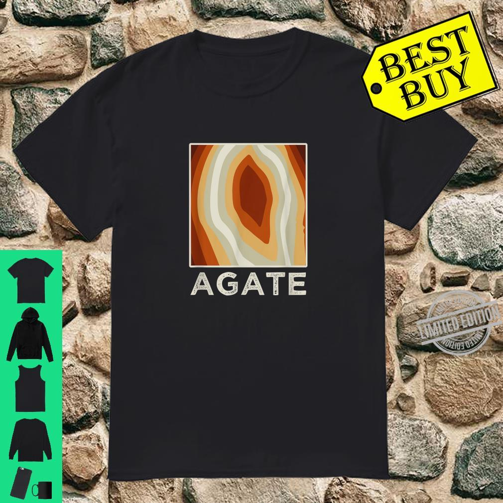 Paint Agate Crystal Hunter Rock Collector Rockhound Agates Shirt