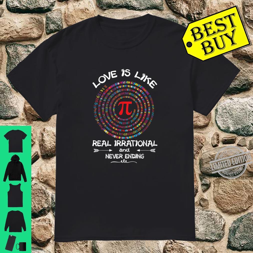 Pi Day Shirt Spiral Love is Like Pi Numbers Teacher Kid Shirt